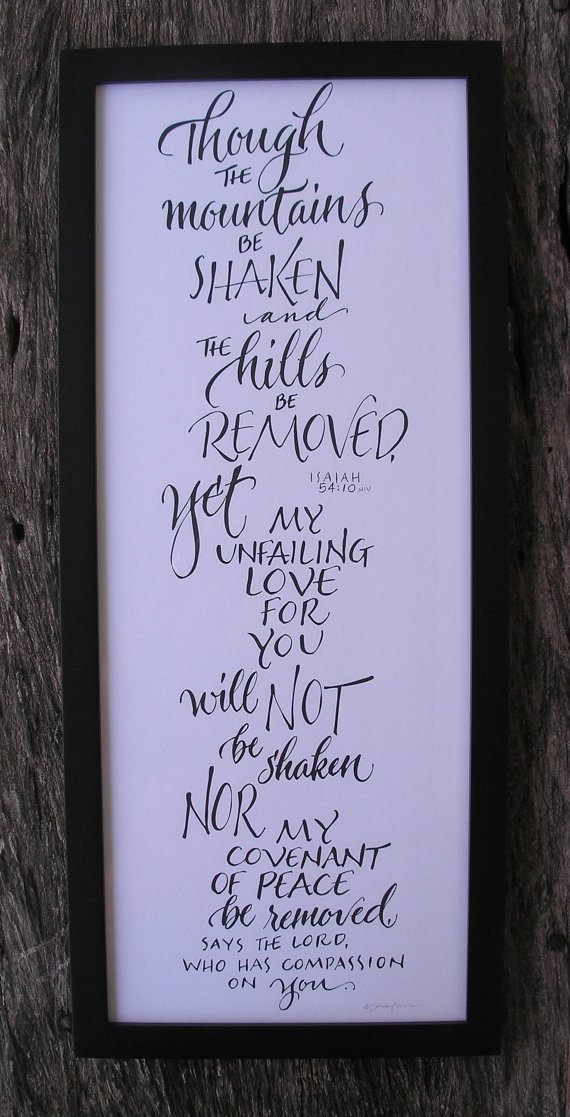 Isaiah 54 10 Calligraphy Framed Print I Love Beautiful And The Words