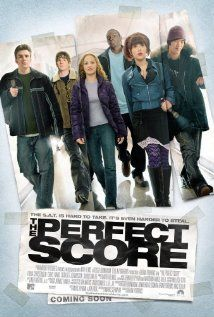 The Perfect Score (2004) Six high school seniors decide to break into the Princeton Testing Center so they can steal the answers to their upcoming SAT tests and all get perfect scores.  Scarlett Johansson, Ericka Christensen, Chris Evans.