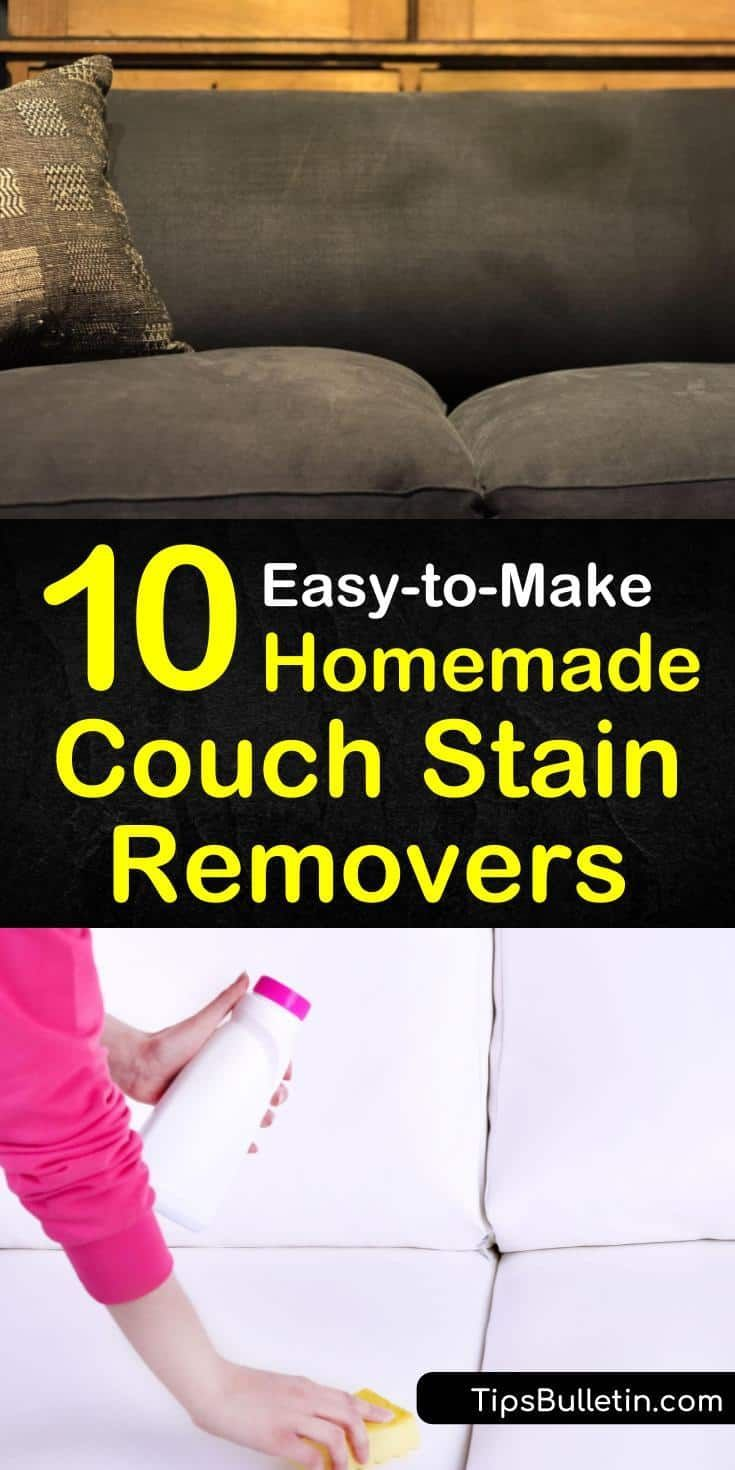 10 Easy To Make Homemade Couch Stain Removers In 2020 Couch Stains Homemade Couch Couch Stains Remover