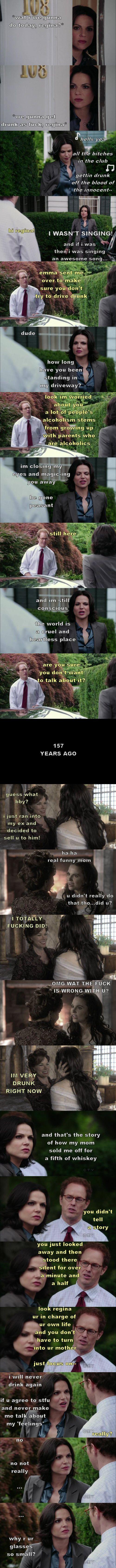 "Drunk!Regina ""It Runs in the Family"" (source: thelast-thingido.tumblr)"