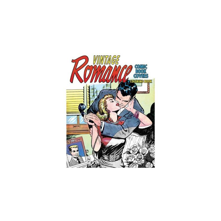 Vintage Romance Comic Book Covers Coloring Book (Paperback)