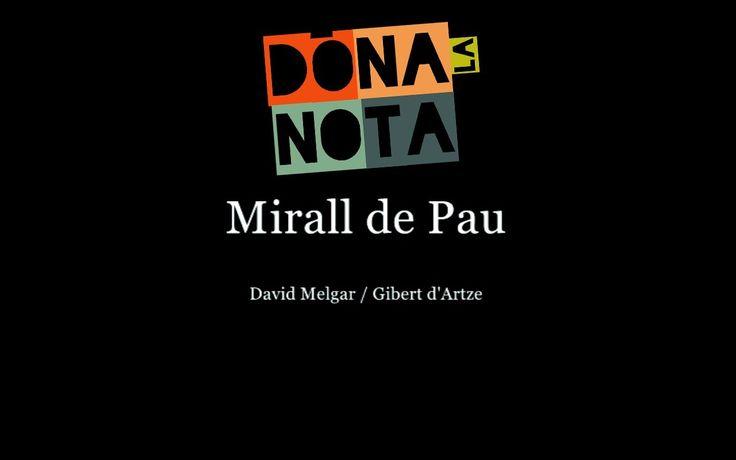Mirall de Pau (Amb Lletra) Vídeo Oficial | DÓNA LA NOTA