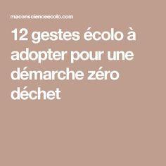 12 gestes écolo à adopter pour une démarche zéro déchet