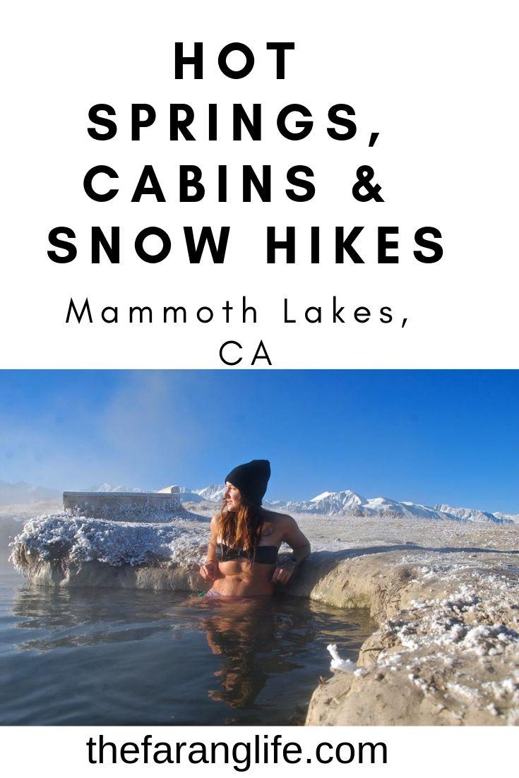 Mammoth Winter Wonderland, Hot Springs in the snow ...