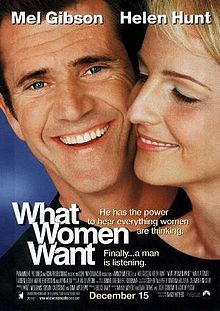 What Women Want is a 2000 American romantic comedy film, directed by Nancy Meyers and starring Mel Gibson and Helen Hunt. The movie was a box office success with a domestic gross of $182,811,707 and a worldwide gross of $374,111,707, against a budget of $70 million.