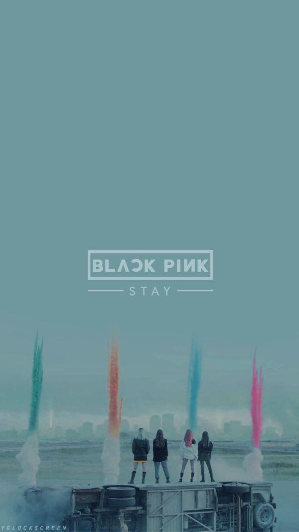 BLACKPINK || 'STAY'