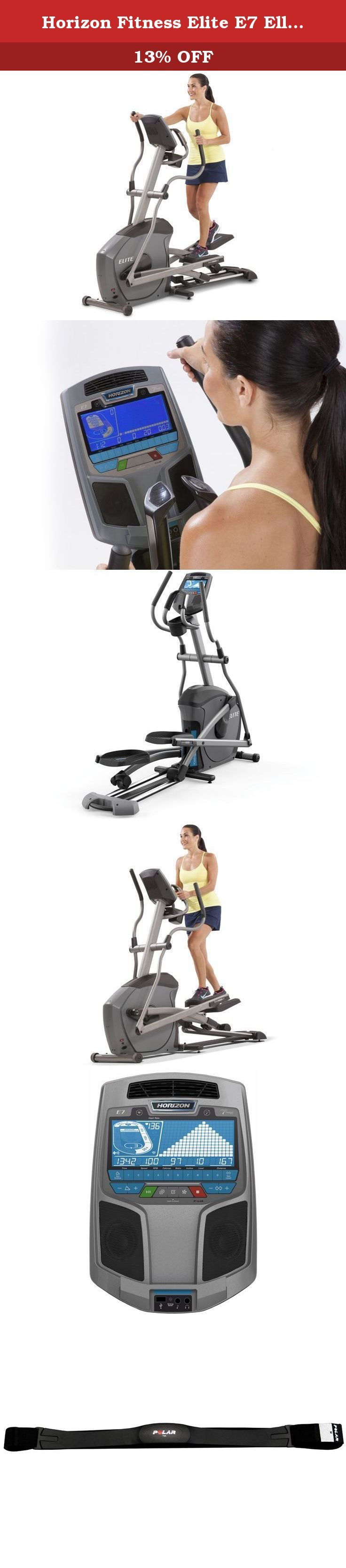 Horizon Fitness Elite E7 Elliptical Trainer. The Horizon Fitness Elite E7 is one of the best moves you can make when you're ready for more advanced training. Power incline adds challenge at the touch of a button, and Polar heart rate monitoring makes it easy to stay in your target zone.