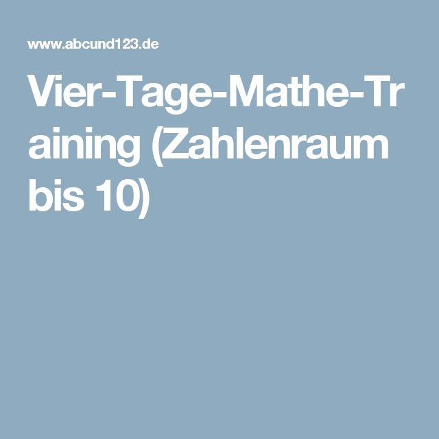 Vier-Tage-Mathe-Training (Zahlenraum bis 10)