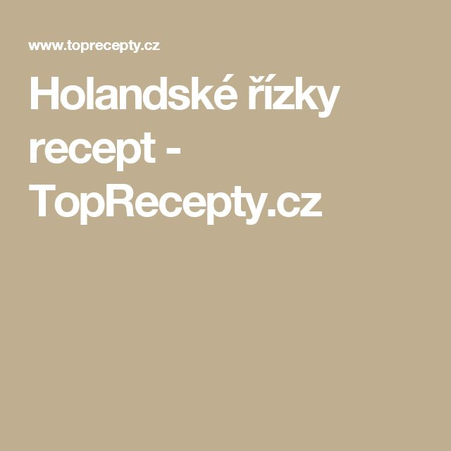 Holandské řízky recept - TopRecepty.cz