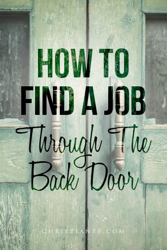 how to find a job through the back door