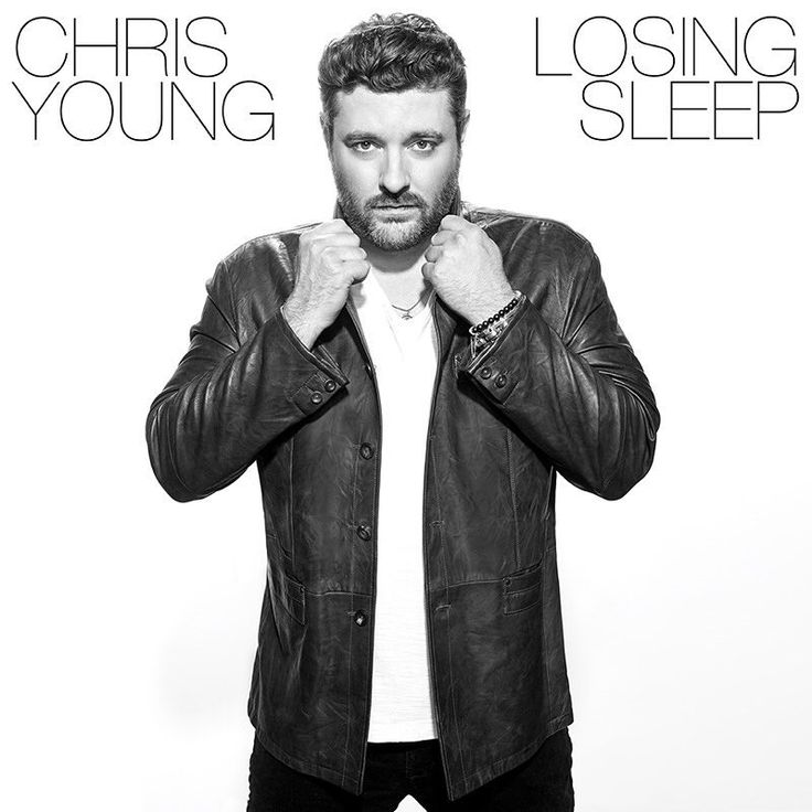 Chris Young To Release New Album, 'Losing Sleep,' October 20th | Whiskey Riff