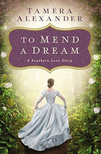 To Mend a Dream: A Southern Love Story by [Alexander, Tamera]. Sweet novella.