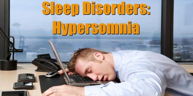 Hypersomnia may be caused by another sleep disorder (such as narcolepsy or sleep apnea), dysfunction of the autonomic nervous system, or drug or alcohol abuse.