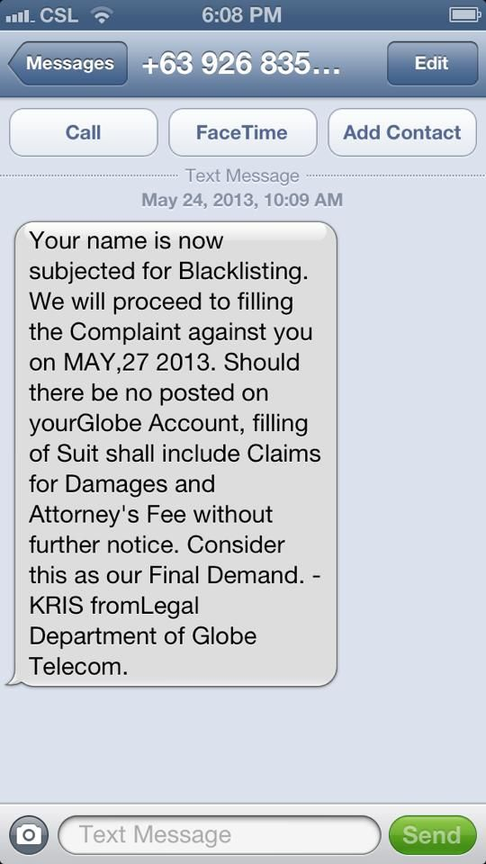 GLOBE would like to warn everyone about an imminent text scam/fraud that involves GCASH. The scenario goes like this: The scammer/fraudster sends a text message thatdemands bills payment from postpaid subscribers through text messages with instructions to deposit payment to a specific account or vi