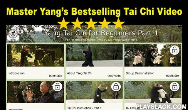 Yang Tai Chi For Beginners 1  Android App - playslack.com , Now with one hour of free video ! (update: 4/2/15) Learn the complete Yang-style Tai Chi long form with step-by-step instruction by Master Yang (with front and rear view). Master Yang teaches you the meaning of every tai chi movement in a one-on-one private tai chi class. Tai Chi Chuan is a kind of moving meditation with ancient roots in Chinese martial arts. Dr. Yang, Jwing-Ming is a world acclaimed master of Tai Chi and Qigong…
