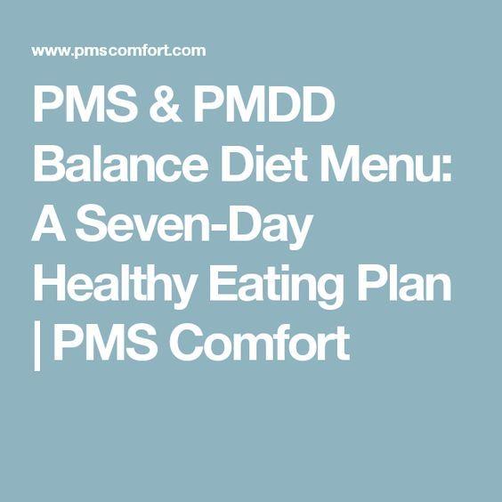 PMS & PMDD Balance Diet Menu: A Seven-Day Healthy Eating Plan | PMS Comfort