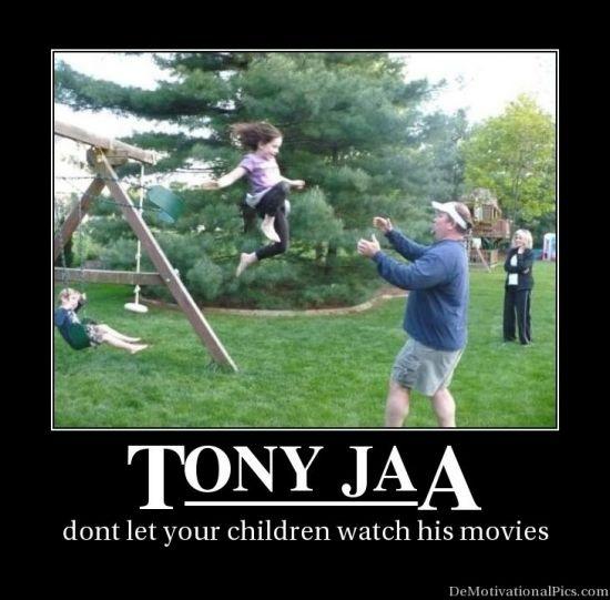 Tony Jaa, nuf said!