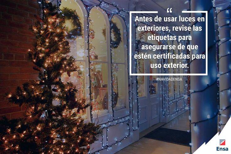 Verifique que las luces navideñas exteriores, principalmente en puertas y ventanas, resistan la lluvia o la intemperie; esto lo debe indicar la etiqueta o el empaque del fabricante. #NavidadEnsa #EnsaTePreviene