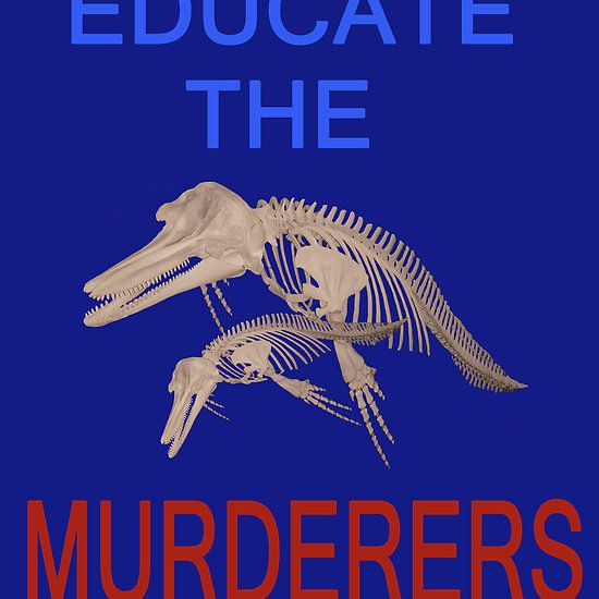 Educate the murderers