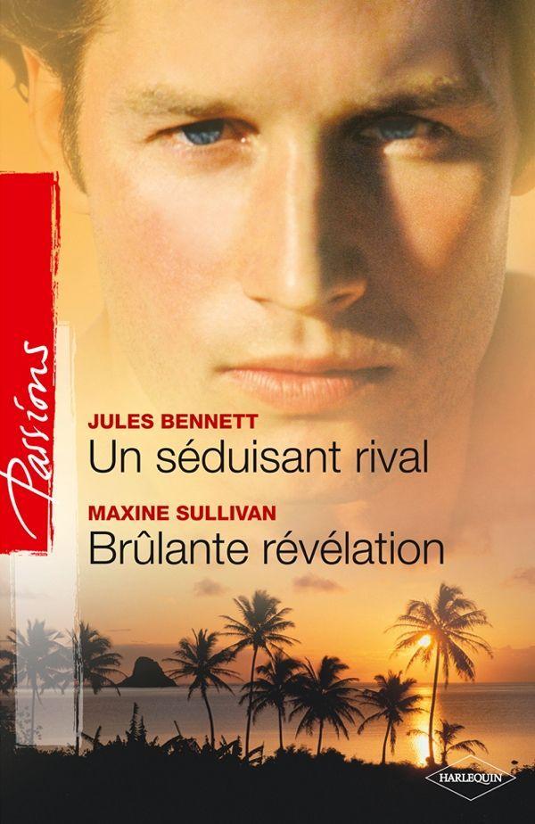 Un séduisant rival - Brûlante révélation (French Edition): Maxine Sullivan: 9782280221825: Amazon.com: Books