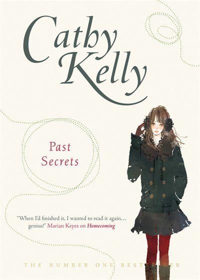 Cathy Kelly -  Past Secrets