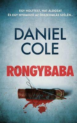 Tekla Könyvei – könyves blog: Daniel Cole – Rongybaba