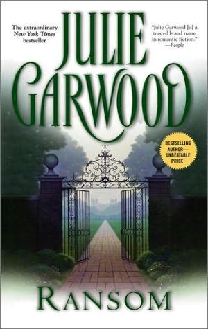 Julie Garwood. Ransom was the first book of hers that i ever owned. I discovered the very book in Madison HS Library! I've read it 20 times over!