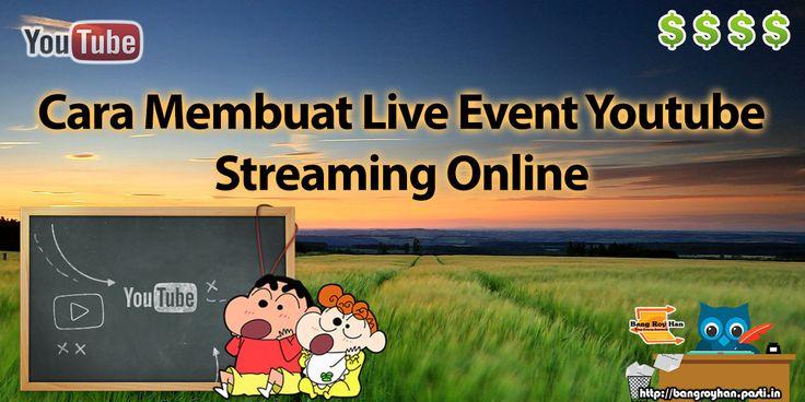 Bagaimana cara membuat live event youtube streaming online dengan HP dan laptop? http://bangroyhan.pasti.in/teknologi/cara-membuat-live-event-youtube-streaming-online/