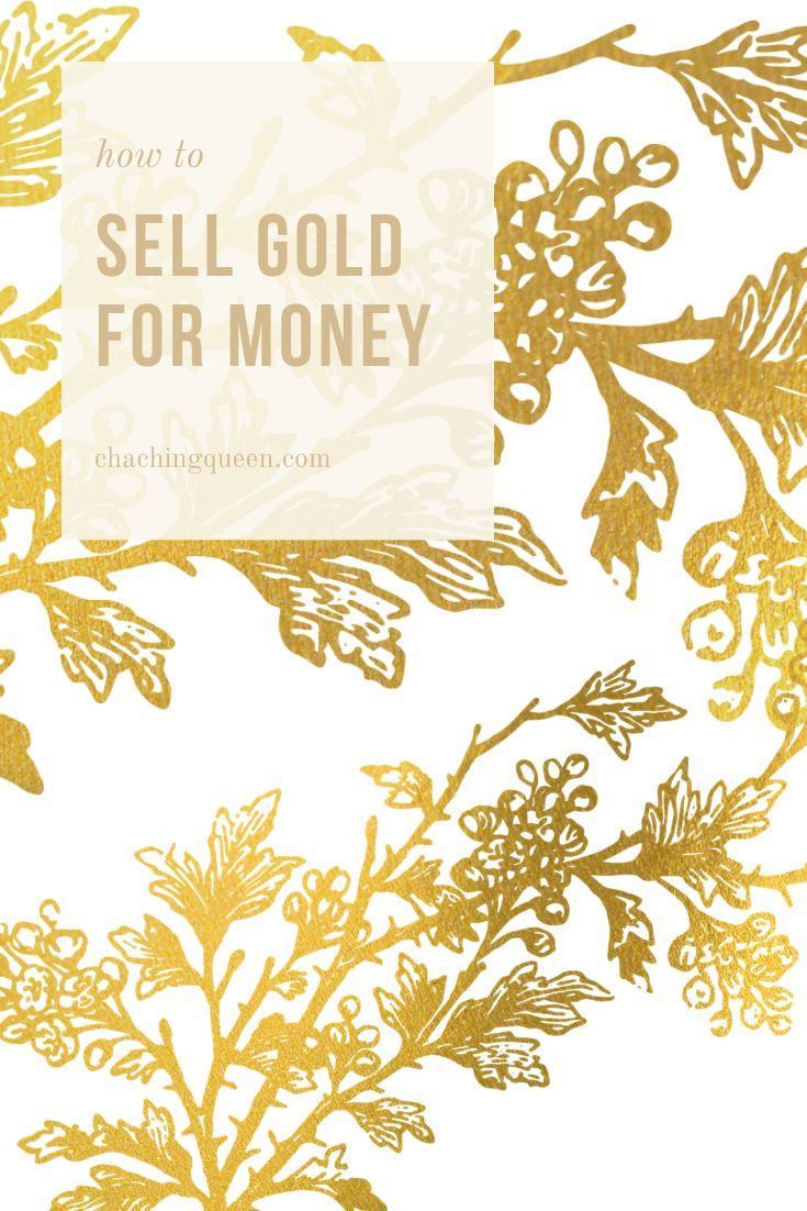 In Need Of Quick Cashing? How to Sell Gold For Money Cha