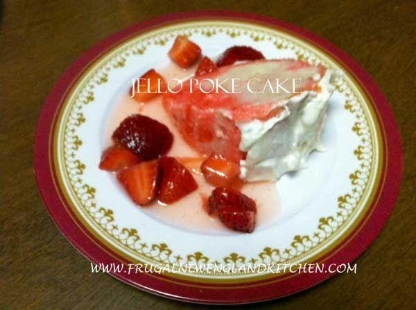 ... holiday) http://frugalnewenglandkitchen.com/poke-cake-jello-gelatin