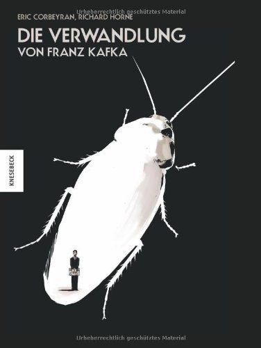 Die Verwandlung von Franz Kafka als Graphic Novel von Franz Kafka http://www.amazon.de/dp/3868732667/ref=cm_sw_r_pi_dp_lN5Fwb1WZT1K6