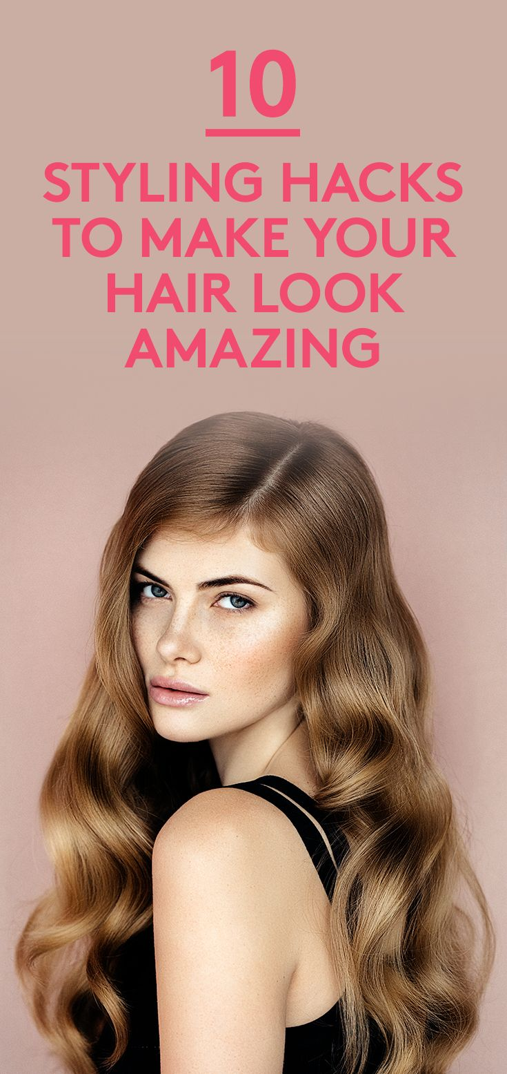 10 Styling Hacks to Make Your Hair Look Amazing   Must-know tricks for styling your strands.