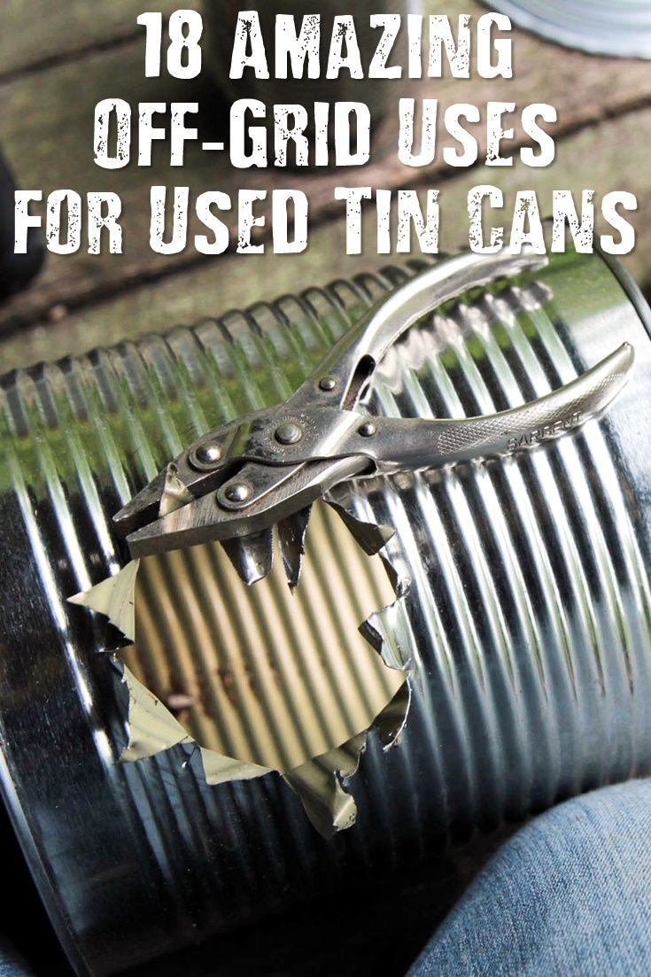18 Amazing Off-Grid Uses for Used Tin Cans - Tin cans have all sorts of survival uses. You can use them to catch prey, cook food, filter water, signal for help, and much more.