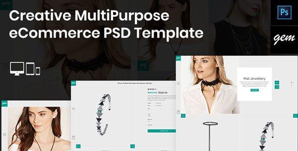 Gem – Creative MultiPurpose eCommerce PSD Template - Fashion Retail Download here : https://themeforest.net/item/gem-creative-multipurpose-ecommerce-psd-template/20519521?s_rank=113&ref=Al-fatih