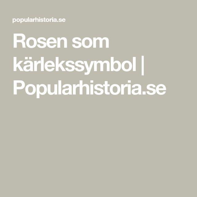 Rosen som kärlekssymbol | Popularhistoria.se