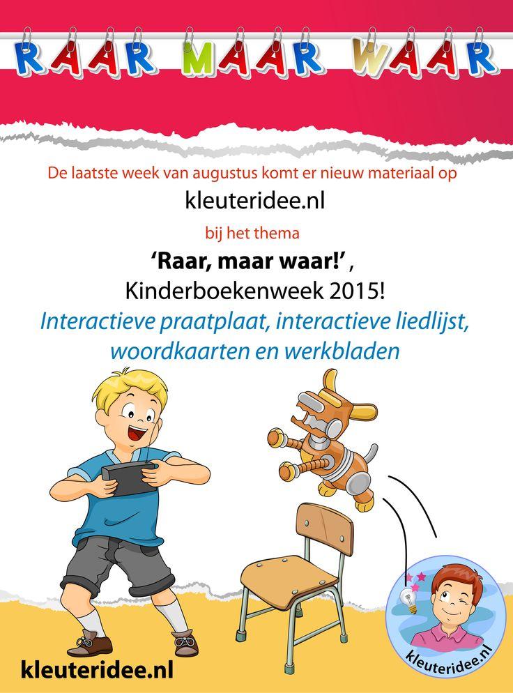 Volgende week veel nieuw materiaal voor kleuters op kleuteridee.nl bij Kinderboekenweek 2015, 'Raar, maar waar!'