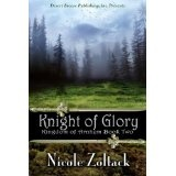 Knight of Glory (Kingdom of Arnhem, Book 2) (Kindle Edition)By Nicole Zoltack