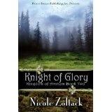 Knight of Glory (Kingdom of Arnhem, Book 2) (Kindle Edition)By Nicole Zoltack