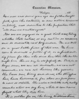 Gettysburg Address Page 1 - John Nicolay Version  Abraham Lincoln gave copies of the Gettysburg Address to each of his private secretaries, John Nicolay and John Hay.