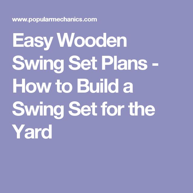 17 best ideas about backyard swings on pinterest for How to make a simple wooden swing set