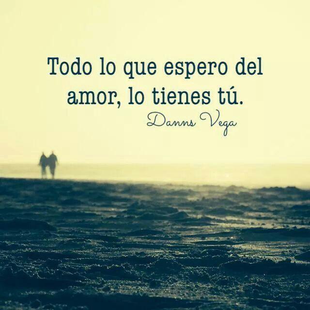 Todo lo que espero del amor, lo tienes tú! #Feeling #Love www.TangoJuntos.com