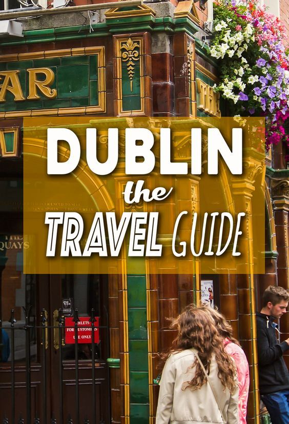 Visiting Dublin? What to do, where to stay, getting to Dublin, everything you need to know in THE Dublin, Ireland Travel Guide.