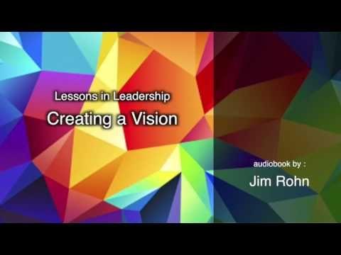 Creating a Vision by Jim Rohn