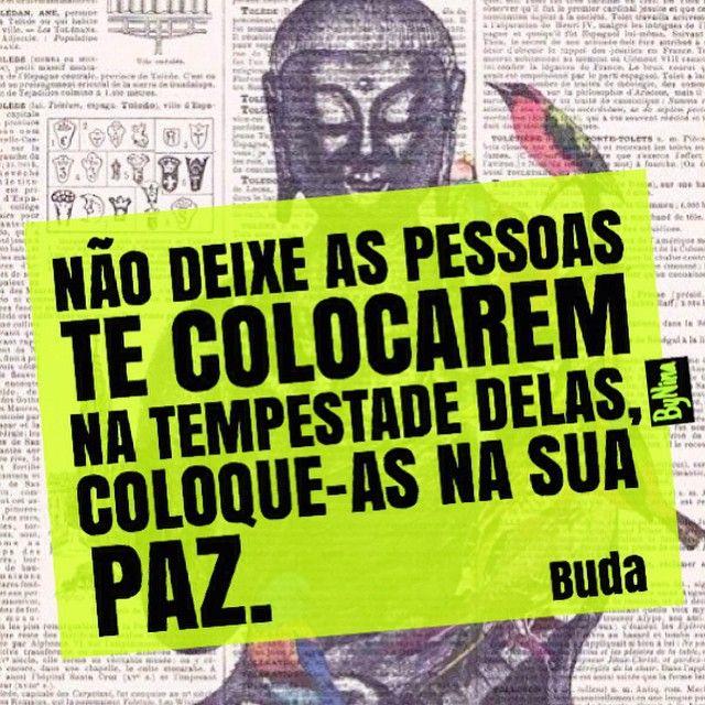 """@instabynina's photo: """"Paz pra gente!!! ✨✨ Boa noite! #frases #citações #buda…"""