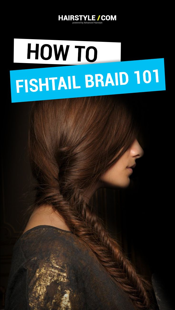 Fishtail Braiding 101.