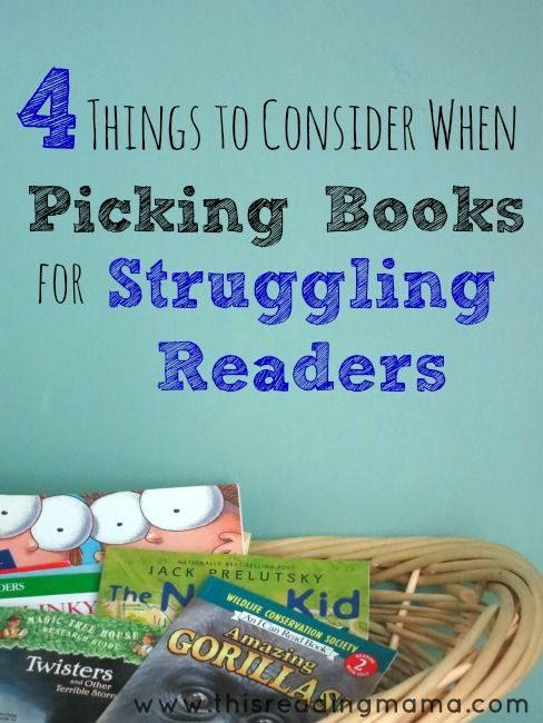 Picking Books for Struggling Readers- very informative!