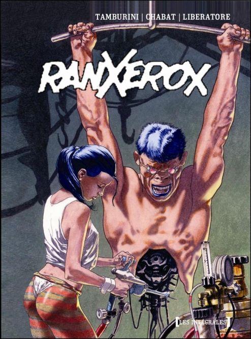 Ranxerox by/por: Tanino Liberatore (Italian / italiano) taninoliberatore.com