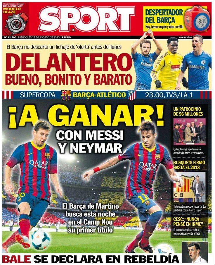 Los Titulares y Portadas de Noticias Destacadas Españolas del 28 de Agosto de 2013 del Diario Deportivo SPORT ¿Que le pareció esta Portada de este Diario Español?