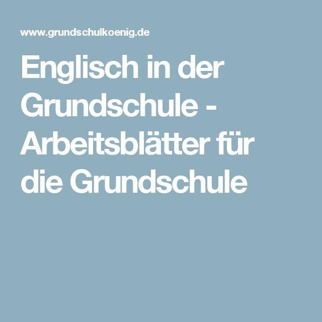 Englisch in der Grundschule - Arbeitsblätter für die Grundschule