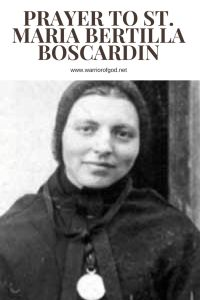 Prayer to St. Maria Bertilla Boscardin